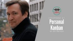 Jim Benson Personal Kanban