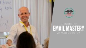 Email Mastery Matt Cowdroy