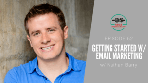 Nathan Barry ConvertKit Email Marketing Able Radio