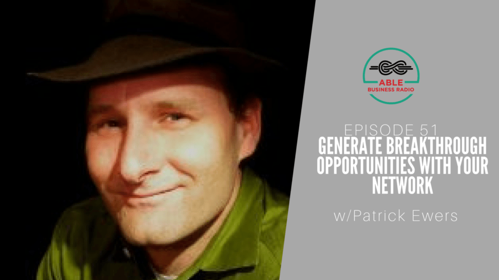 generate_breakthrough_opportunities_with_your_network_patrick_ewers
