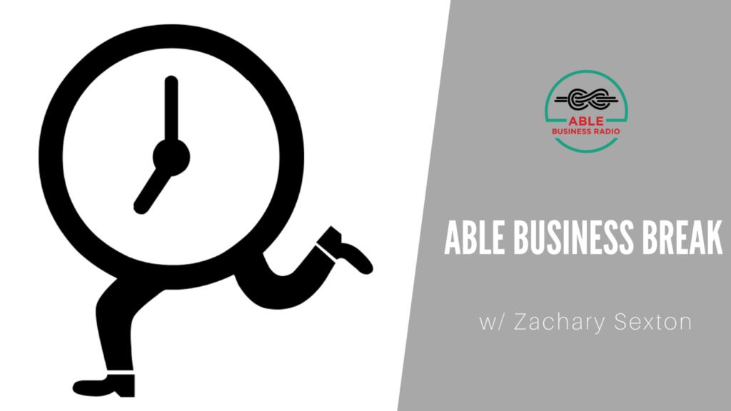 Able Business Break